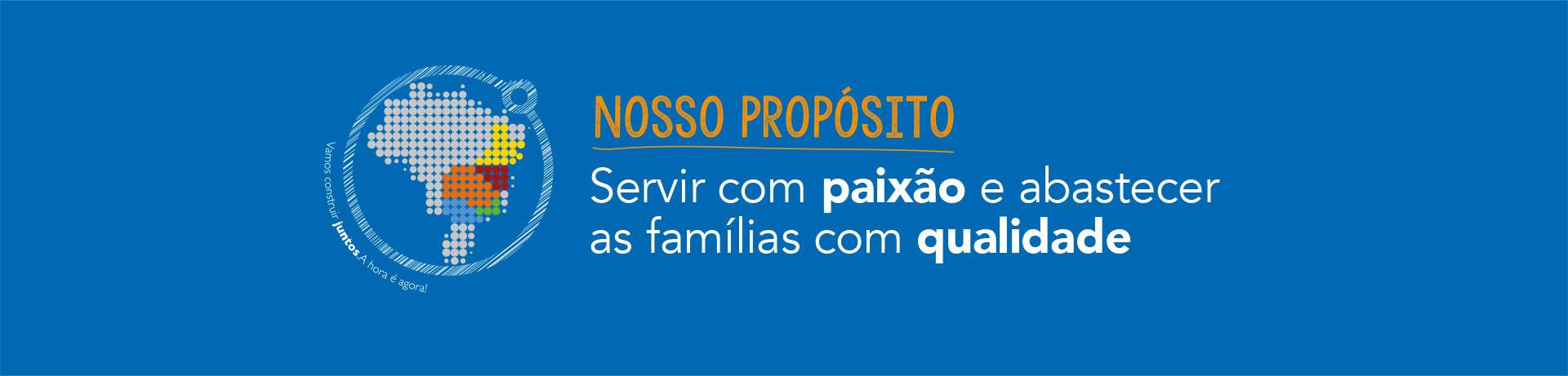 Propósito Cencosud - Servir com paixão de abastecer as famílias com qualidade