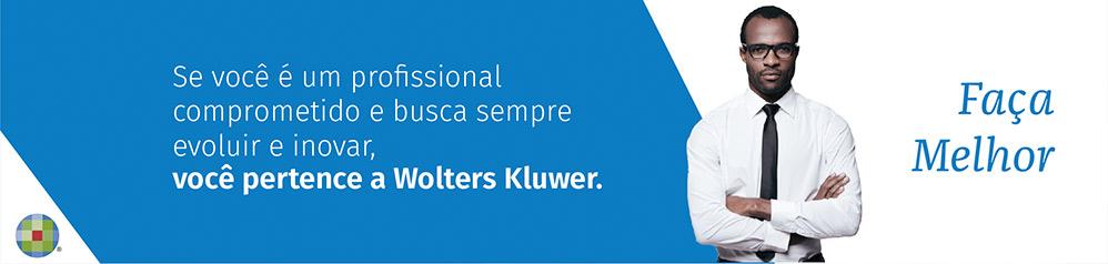 Wolters Kluwer - Faça o Melhor