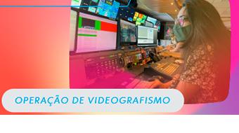 Oportunidades para operacao de video grafismo