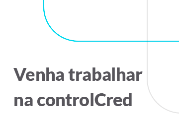 Controlcred   venha trabalhar na controlcred 1